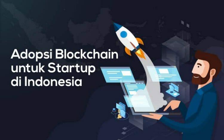 Adopsi-Blockchain-untuk-Startup-di-Indonesia